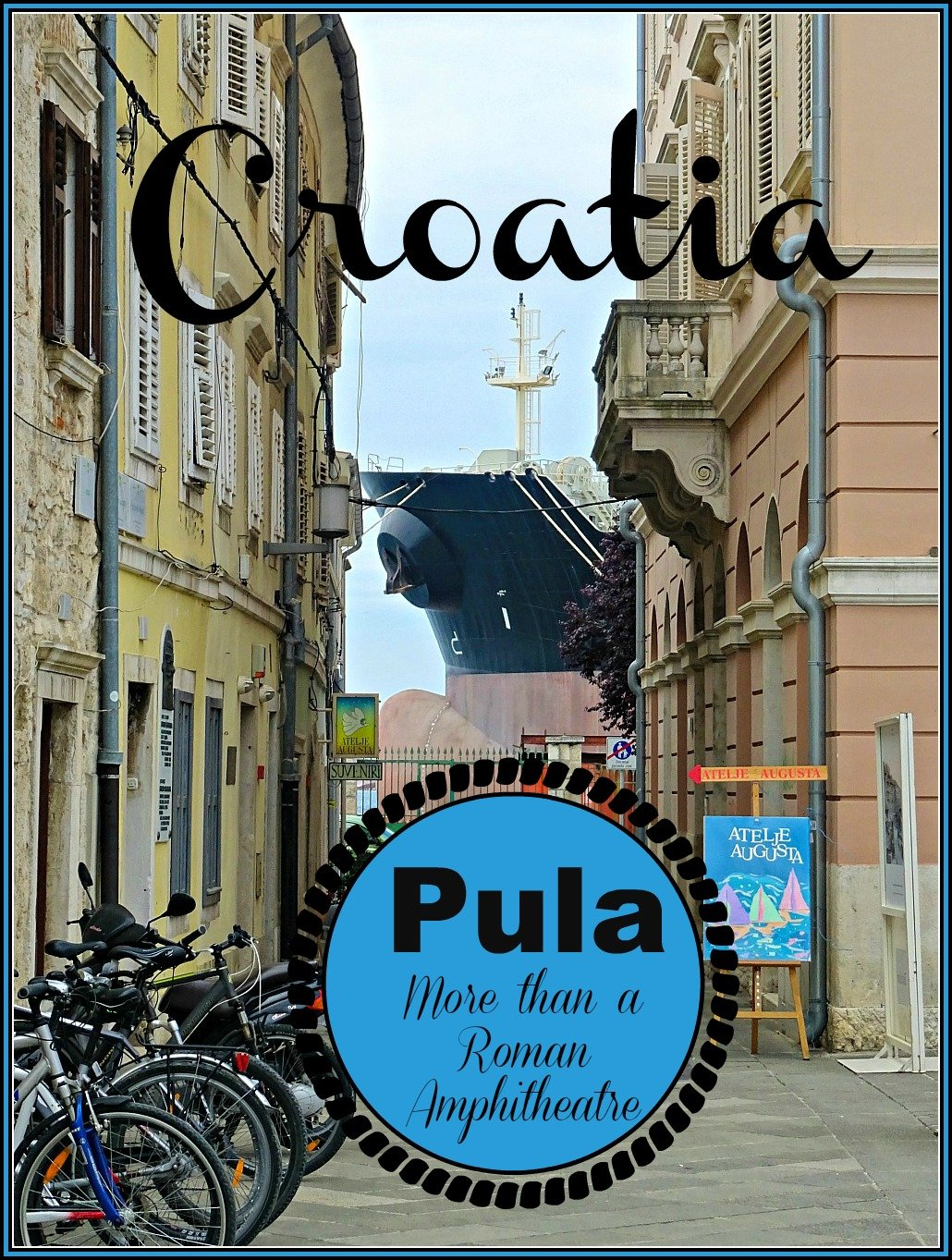 Pula Street and Ship for Pinterest