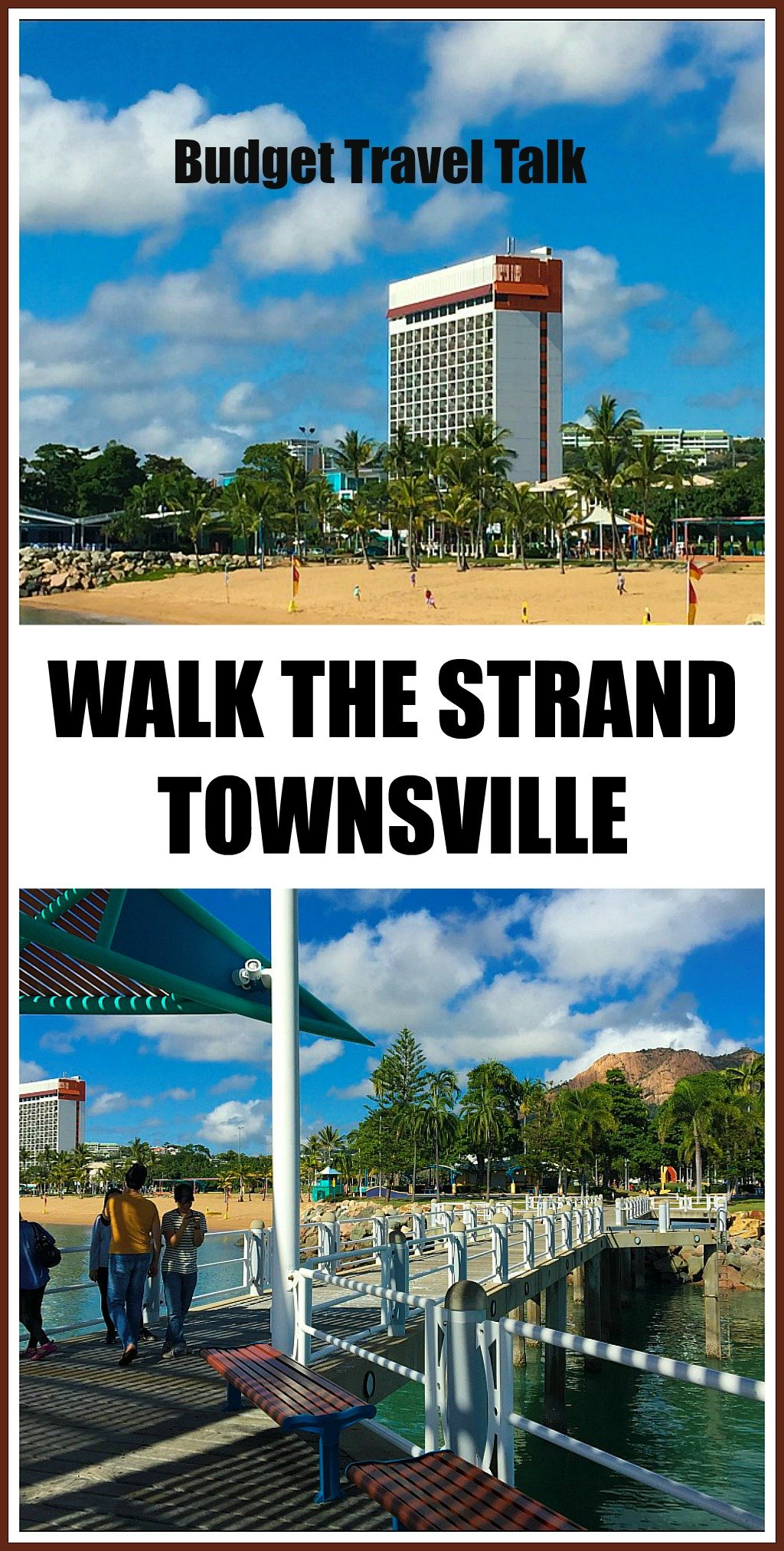 Budget Travel Tip - Walk the Strand Townsville