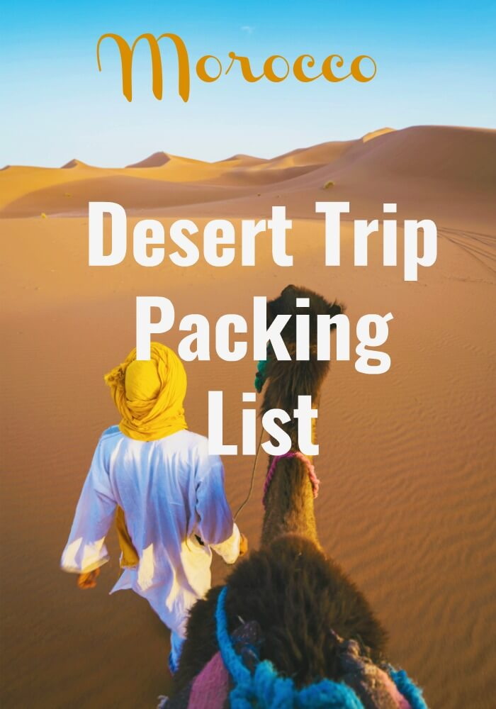 Desert Trip Packing List for a trip into the desert from Marrakech