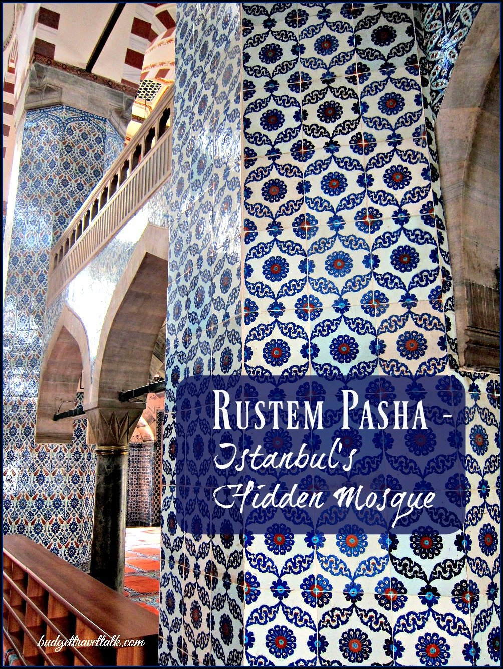 Rustem Pasha a Mosque Hidden in a Market Place