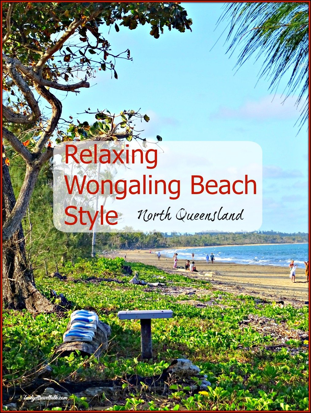 Relaxing Wongaling Beach Style North Queensland