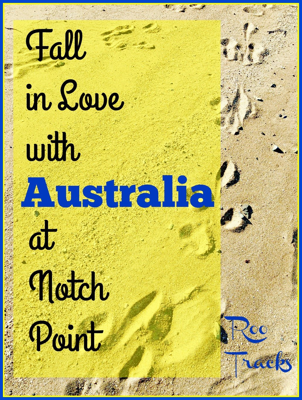Fall in Love with Australia at Notch Point