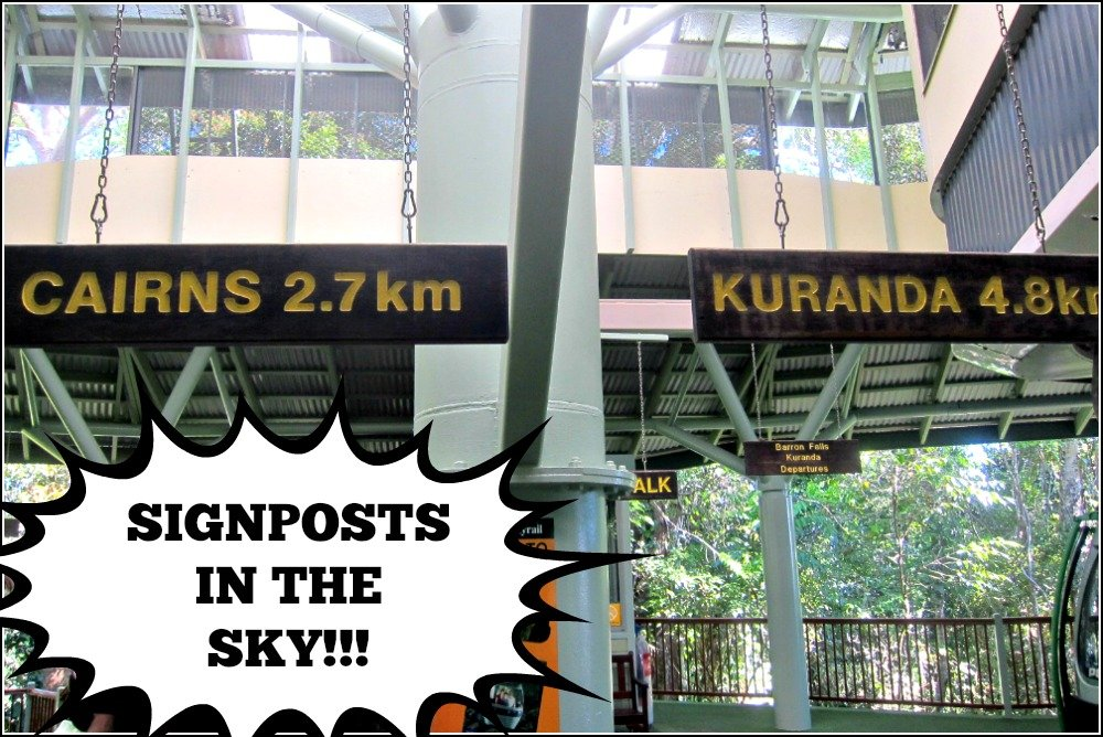 Skyrail Signposts in the Sky