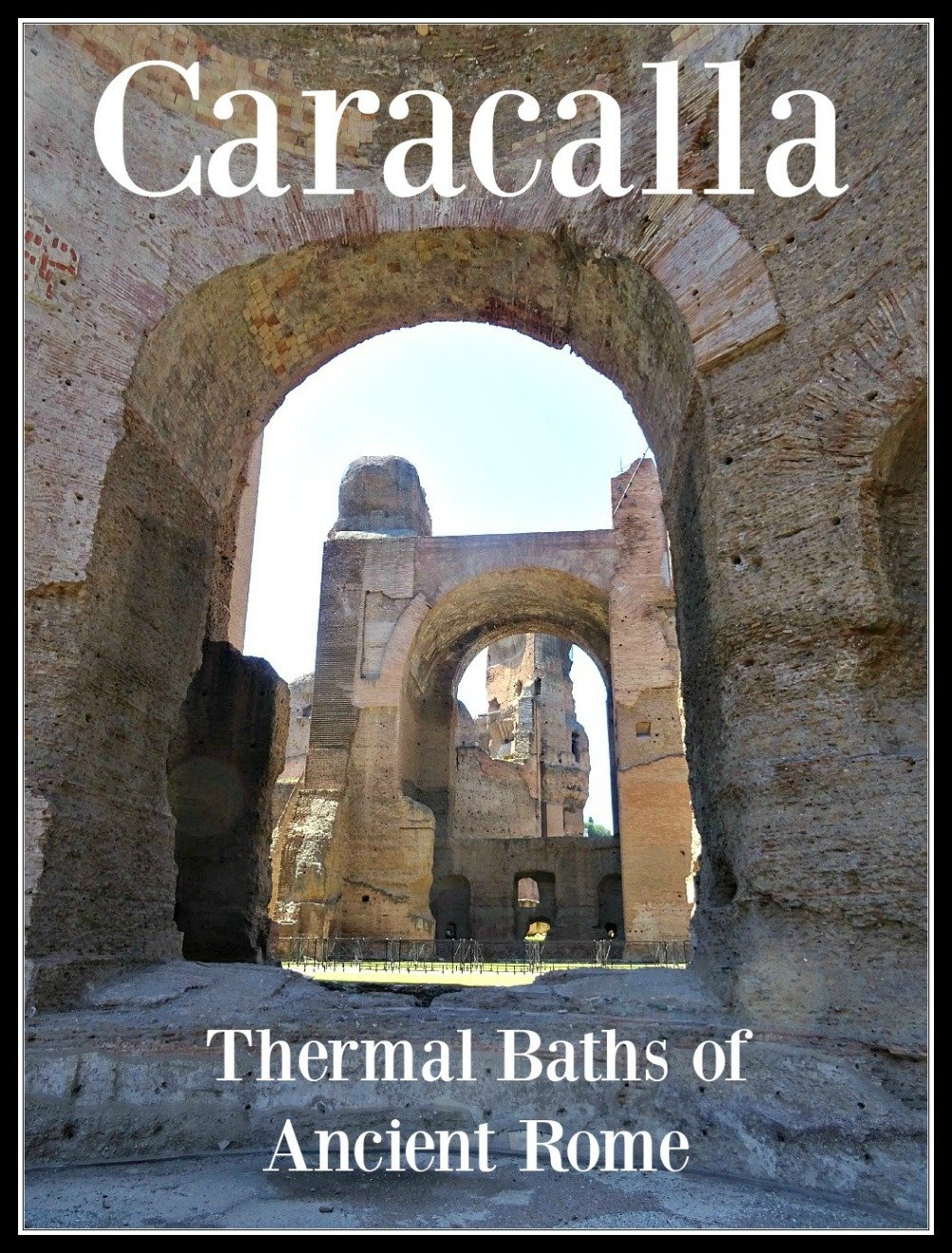 The thermal baths of Caracalla