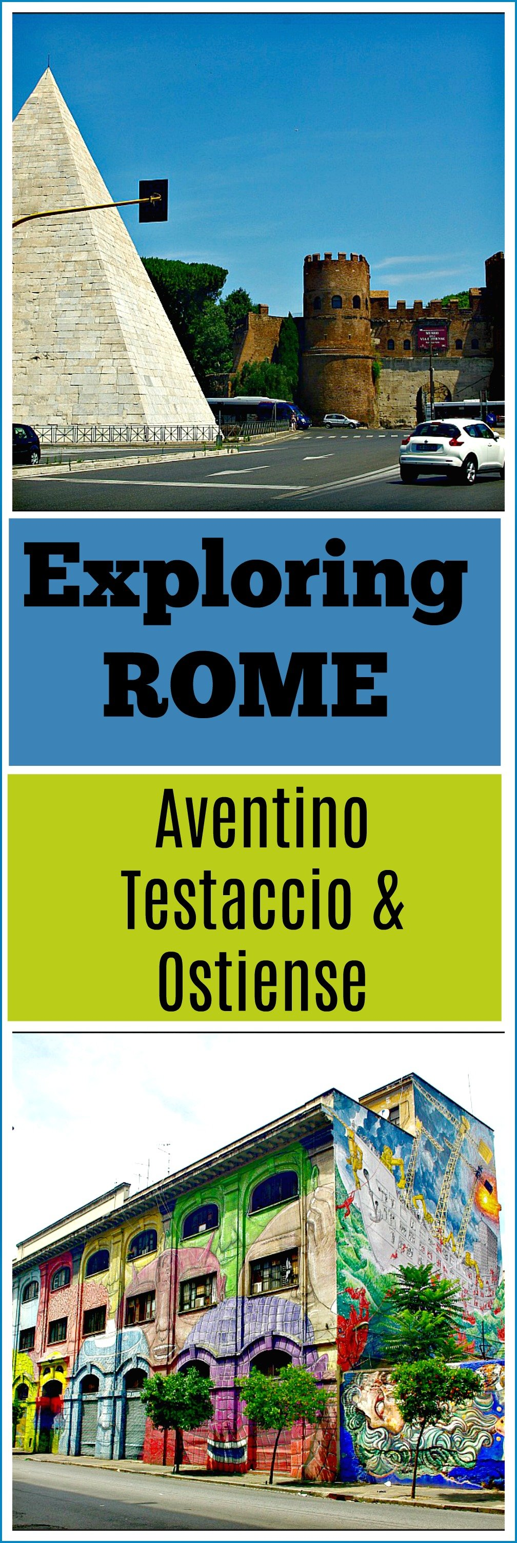 Exploring the Rome Neighbourhoods of Aventino Testaccio and Ostiense
