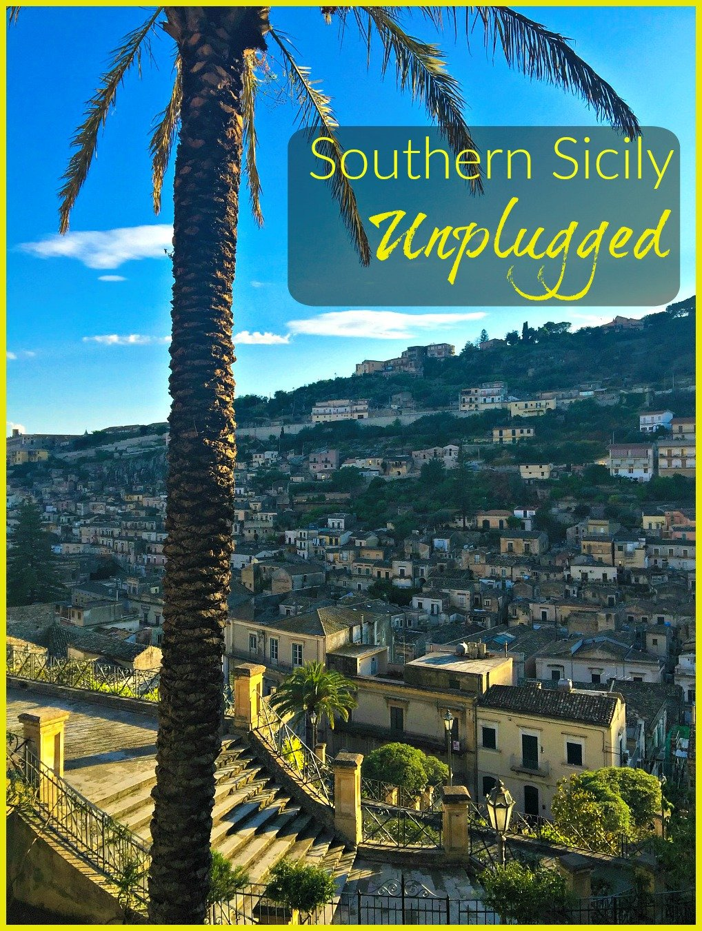 Southern Sicily Unplugged