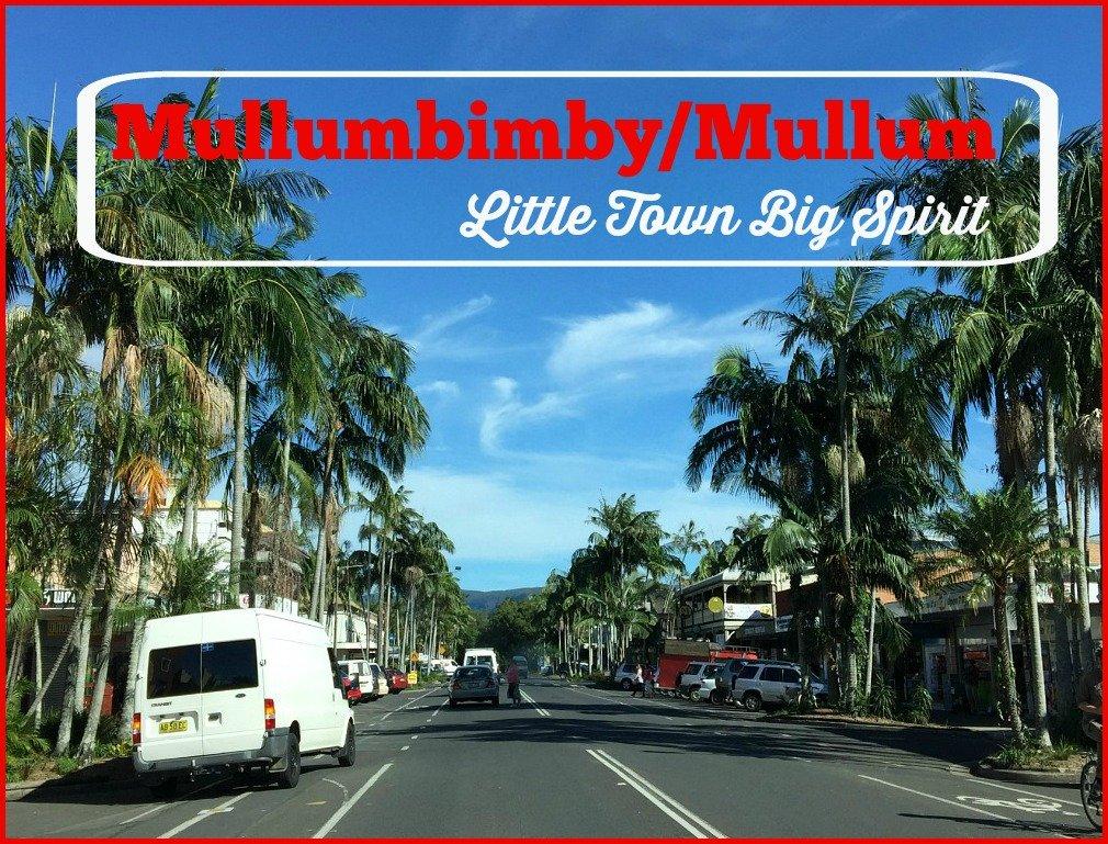 Mullumbimby/Mullum Little Town Big Spirit