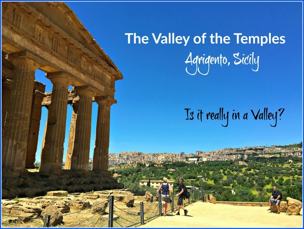 The Valley of the Temples - Are they really in a Valley?