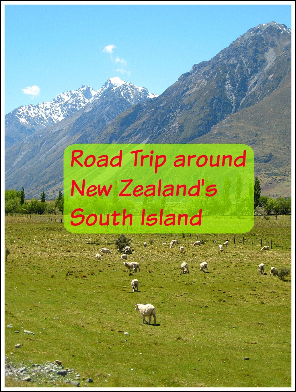 Road Trip around New Zealands South Island
