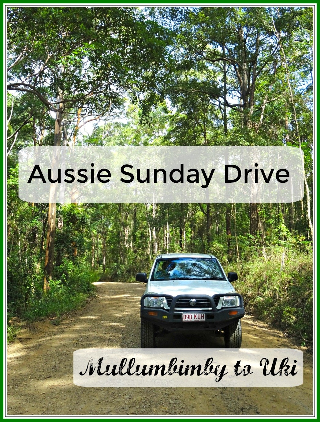 Aussie Sunday Drive Green