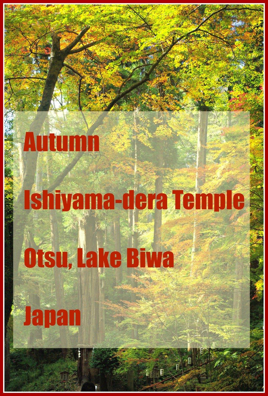Autumn Ishiyama-dera