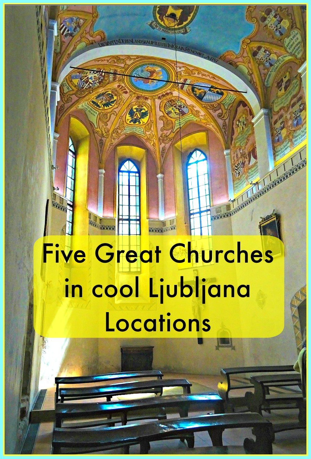 Five Great Churches in cool Ljubljana Locations