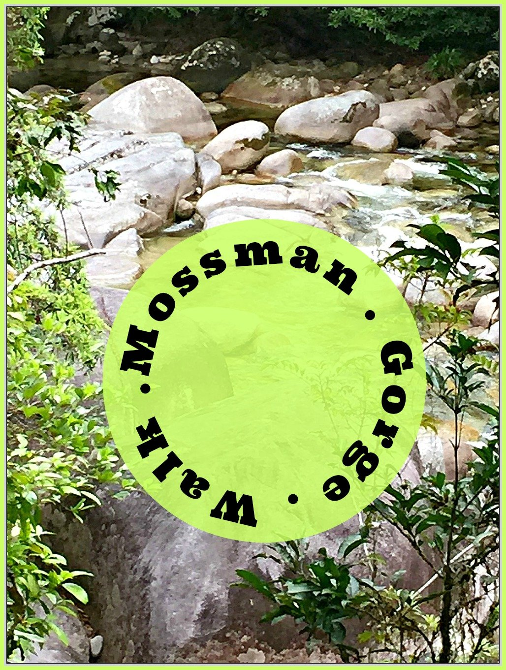 Mossman Gorge Walk Pinterest