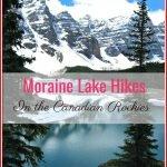 Moraine Lake Hike in the Canadian Rockies